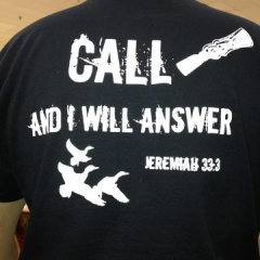 Call and I Will Answer T-shirt (Duck)